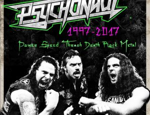 2017 – PSYCHONAUT celebrate 20 years of Speed Thrash Death Rock Metal!